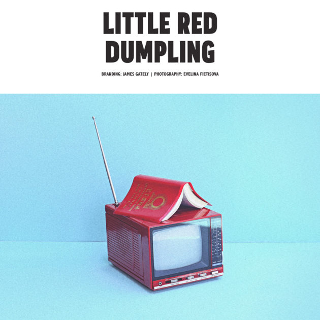 Little Red Dumpling Photography by Evelina Fietisova Branding by James Gately